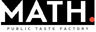 Math - Public Taste Factory | Manavgat Cafe & Restaurant